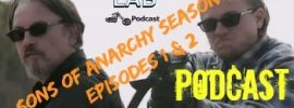 Sons of Anarchy Podcast LABSOA09 Official