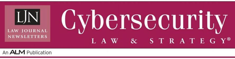 'Legal Tech Newsletter' Gets New Name, New Cybersecurity Focus