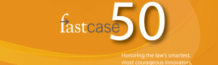 With 6th Annual List of Legal Innovators, Fastcase 50 Adds Up to Fastcase 300