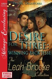 Desire for Three: Winning Back Jesse