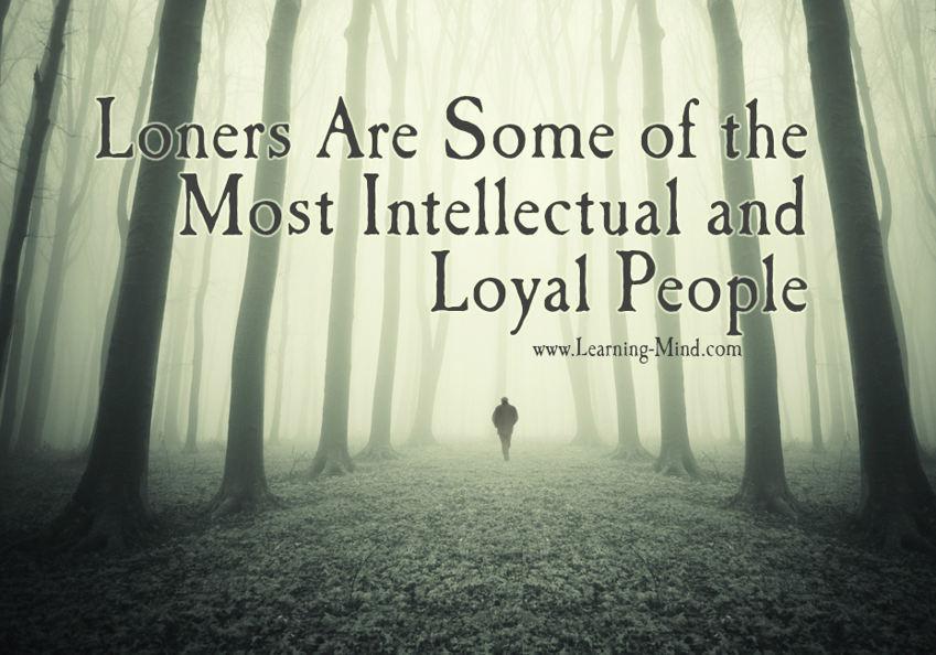 loners intellectual loyal