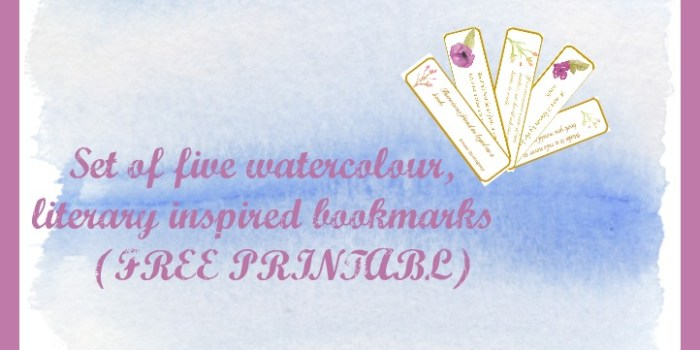 Set of 5 watercolour, literary inspired bookmarks {FREE PRINTABLE}