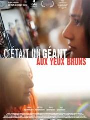 Affiche du film C'ÉTAIT UN GÉANT AUX YEUX BRUNS