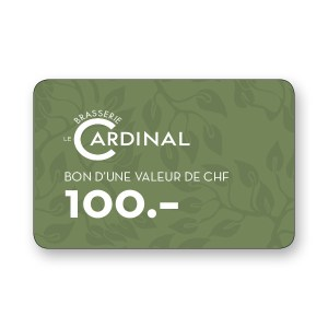 Brasserie Le Cardinal 100.- CHF gift voucher