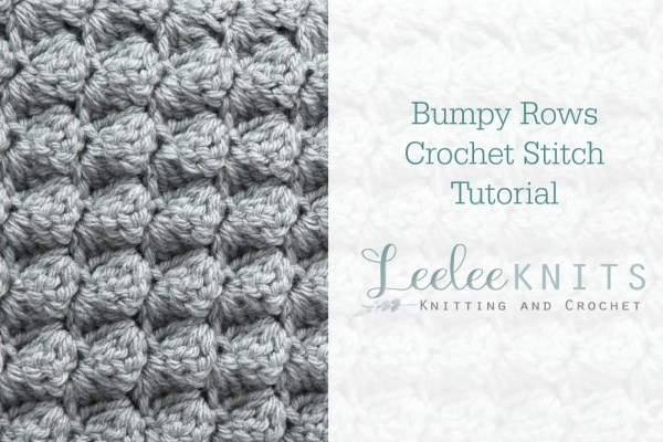 Bumpy Rows Crochet Stitch Tutorial