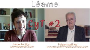 LyT #2: Entrevista a Felipe Martínez, tasador de libros y librero anticuario