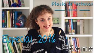¡Especial Diario de lecturas! Adiós, 2016… ¡Hola, 2017!