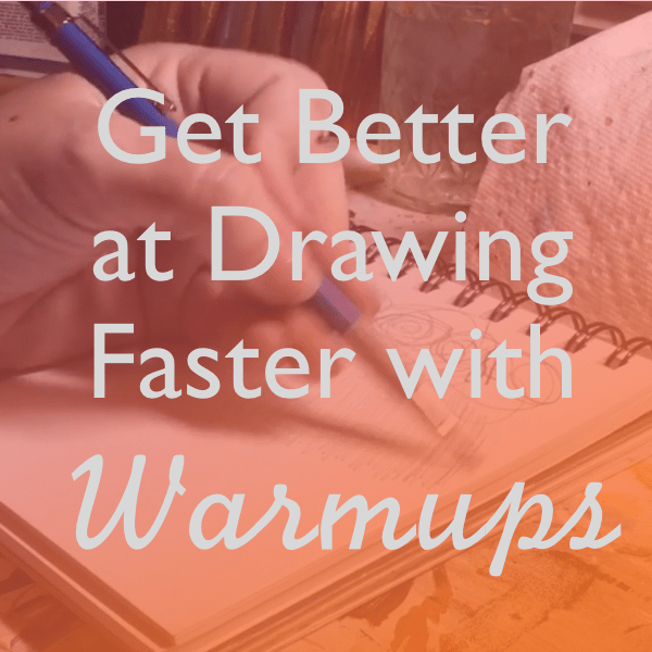 get better at drawing faster with warmups