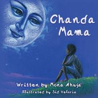Chanda Mama by Mona Ahuja and Sid Veloria