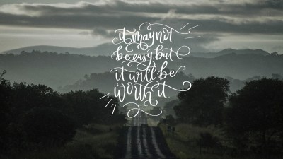 It Will Be Worth It- February Handlettered Tech Wallpapers - Lemon Thistle