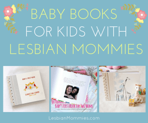 baby books for kids with lesbian mommies