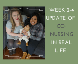 CO-NURSING IN REAL LIFE WEEKS 2-4 f