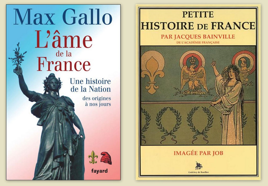 """M. Gallo, """"L'âme de la France"""" (2007). Couverture D. Thimonier // J. Bainville, """"Petite Histoire de France"""" (1930). Couverture Job."""