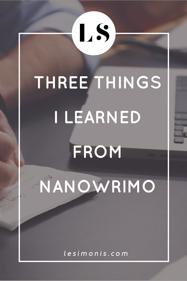 Three Things I Learned From NaNoWriMo