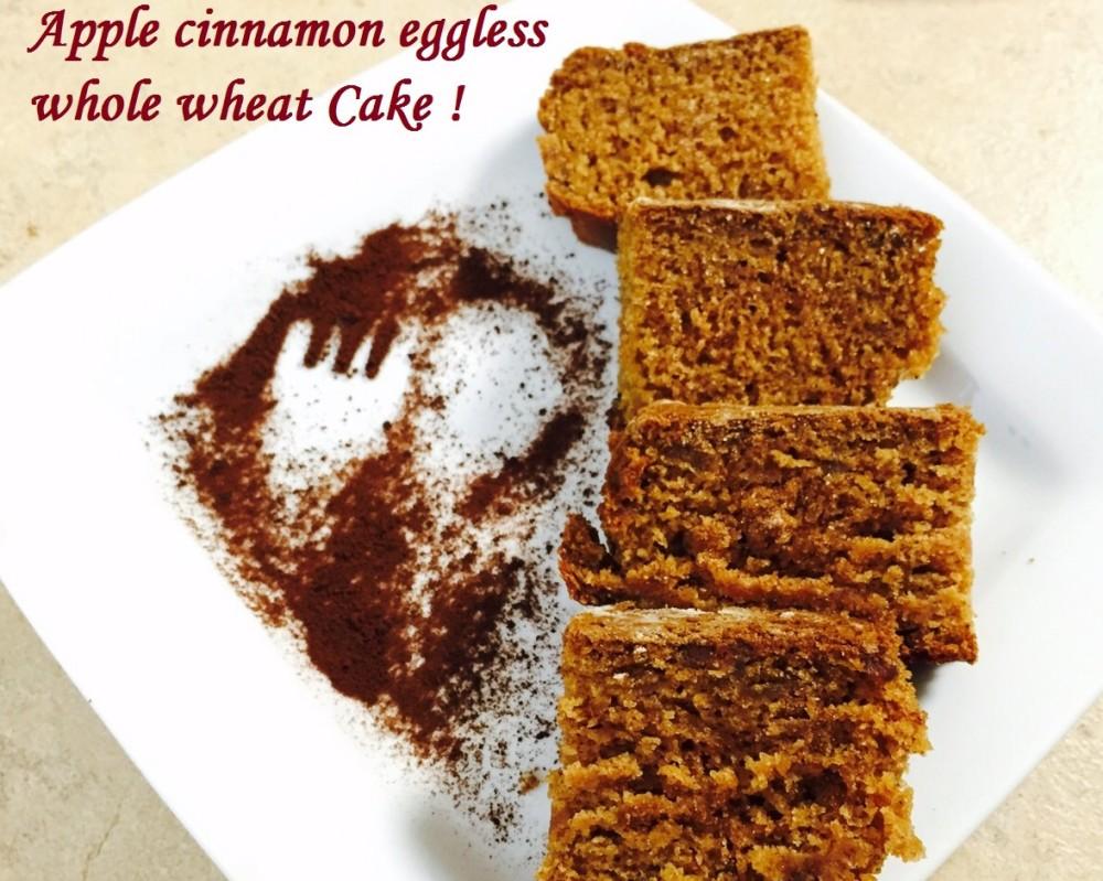 APPLE CINNAMON WHOLE WHEAT EGGLESS CAKE!
