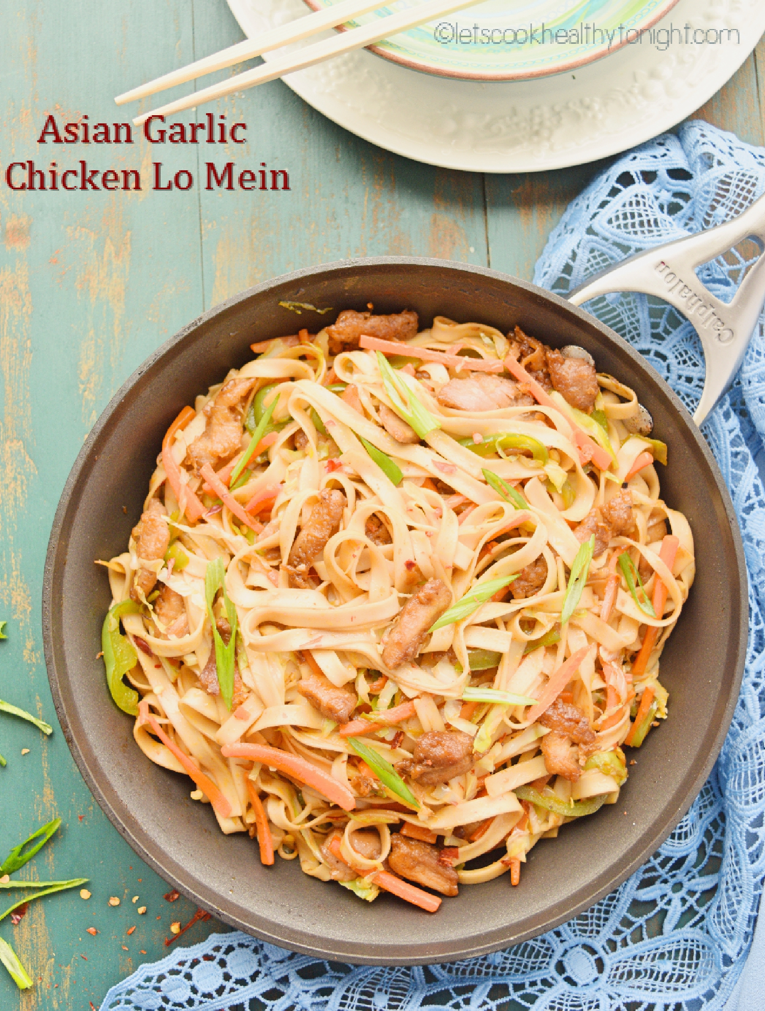 Asian Garlic Chicken Lo Mein