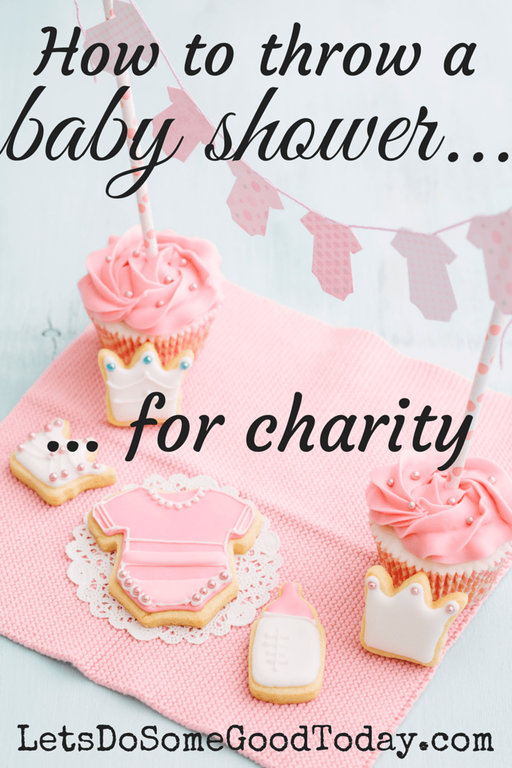 how to throw a baby shower for charity let 39 s do some good today