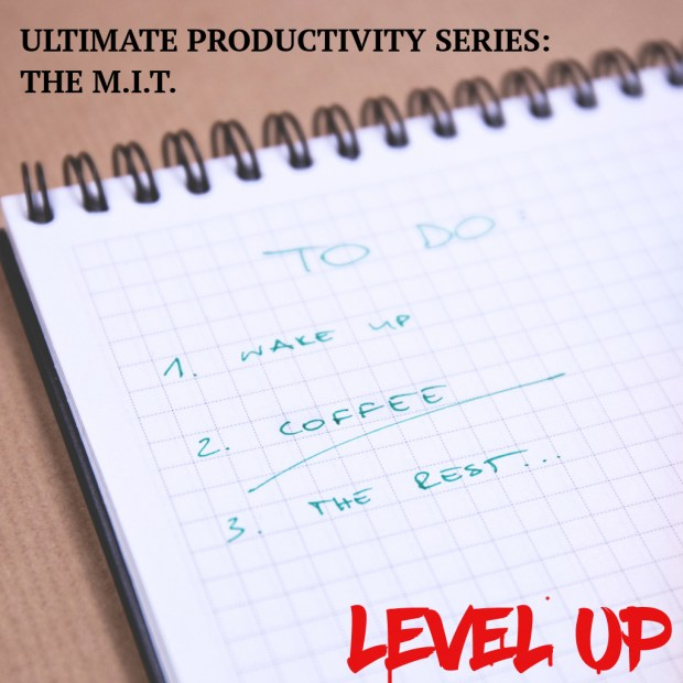 Ultimate Productivity Series: The MIT
