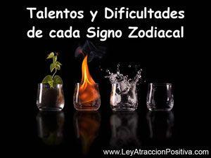 Talentos y Dificultades de cada Signo Zodiacal