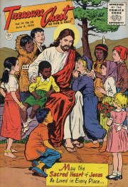 Although the 1950s are generally thought of as a White-bread decade, this picture clearly shows Jesus (Sacred Heart) as the humane Savior of all the world's children. Treasure Chest, v. 14, n 20, June 9, 1959.