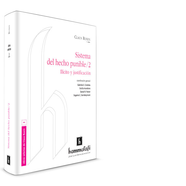 Sistema del hecho punible /2, vol. 3 – Claus Roxin