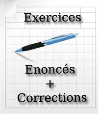 Énoncés et corrections d'exercices