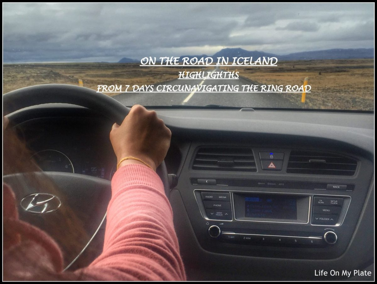 On The Road in Iceland - Highlights from 7 days circumnavigating the Ring Road (Part 1)