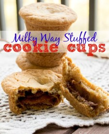 Milky Way Stuffed Cookie Cups
