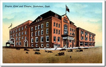 The Empire Hotel and Theatre in Saskatoon