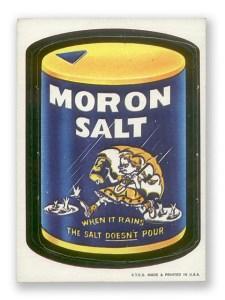 Moron Salt