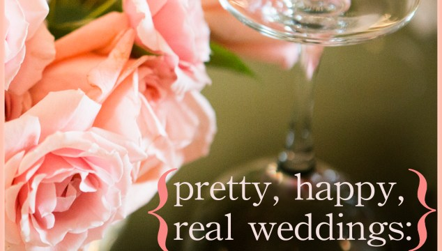 {pretty, happy, real weddings}: How to get the wedding reception you really want