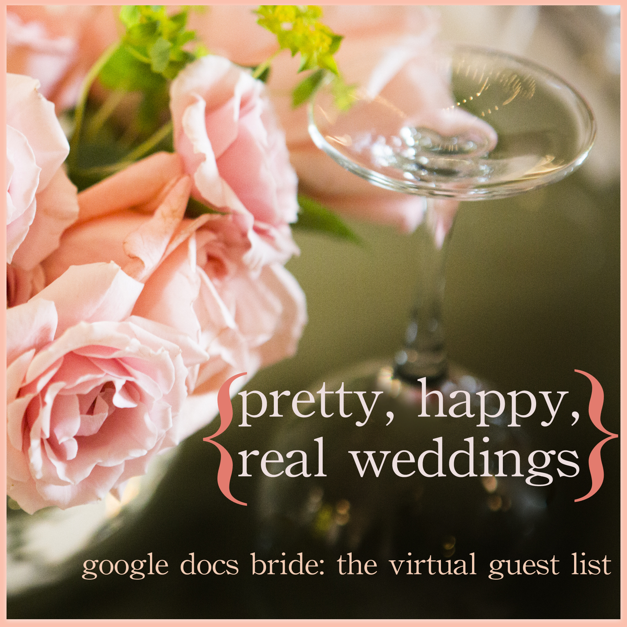Virtual Wedding Planner: Google Docs Bride: The Virtual Guest List