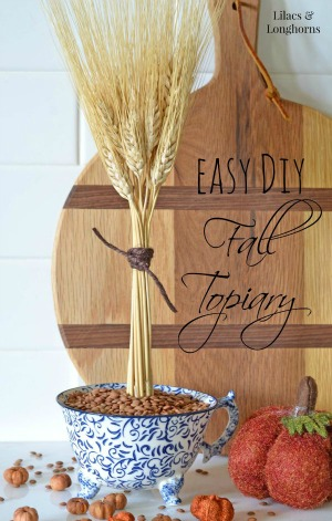 easy diy fall topiary with wheat / Lilacs and Longhorns