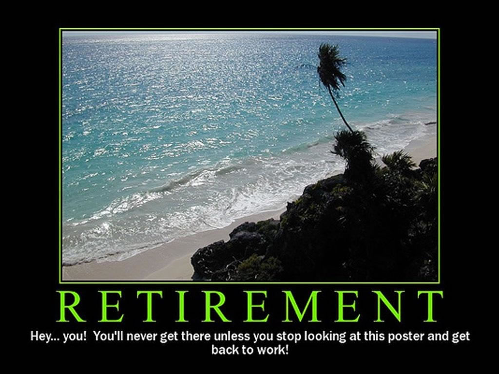 Fullsize Of Funny Retirement Quotes