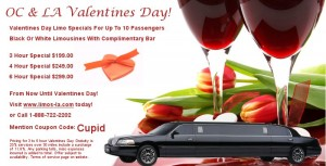 Happy Valentines Day Orange County Limousine Specials