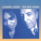 Leonard Cohen: In My Secret Life – lyrics