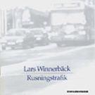 Lars Winnerbäck: Balladen om konsekvenser