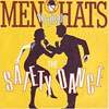 Men Without Hats: The Safety Dance