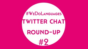 #WeDoLanguages Twitter Chat Round-Up: Self-Study vs Classes