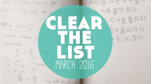 Clear The List – Language Goals for March 2016 (+ your free planner!)