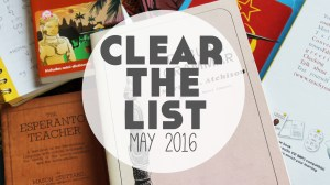 Language Learning Goals: Clear The List – May 2016 (+ your free monthly planner!)