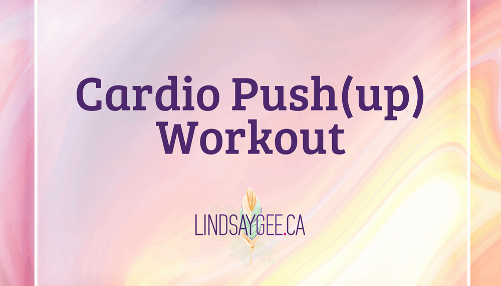 Cardio Push(up) Workout