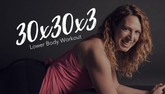 30x30x3 Workout Series – Workout #2 – At-Home Lower Body Workout