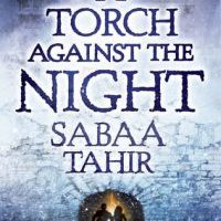 Burning One Hell Of A Something - A Torch Against The Night by Sabaa Tahir {Book Review}