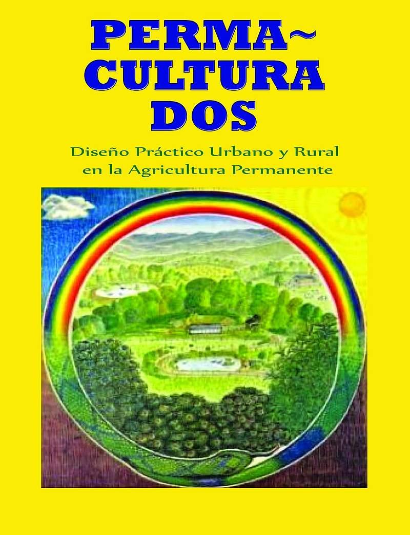 Permacultura DOS. Libro inédito y apócrifo en castellano