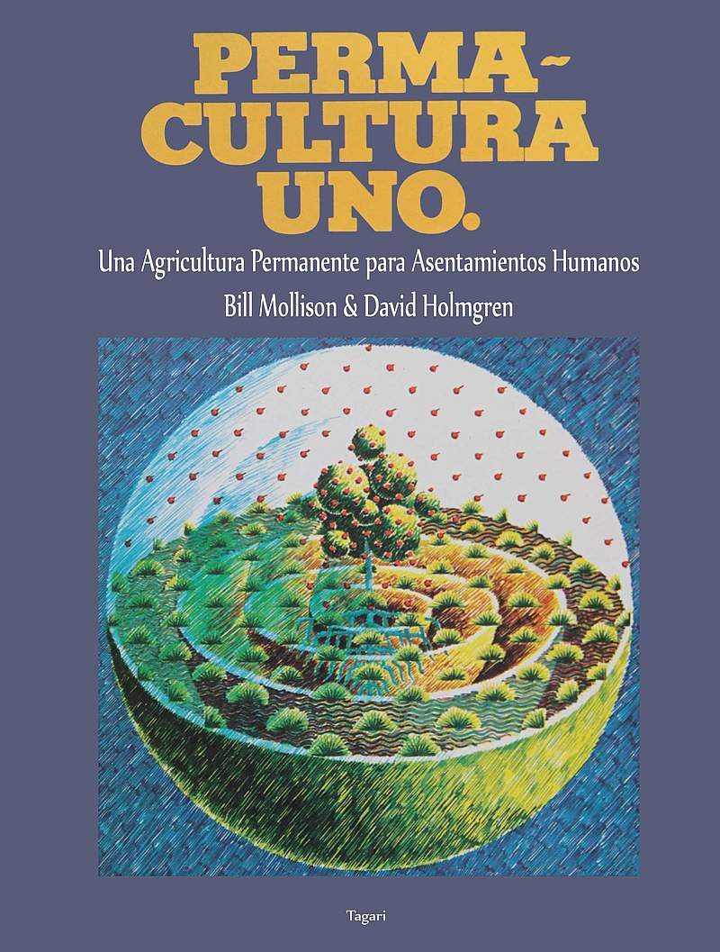 Permacultura UNO. Libro inédito y apócrifo en castellano