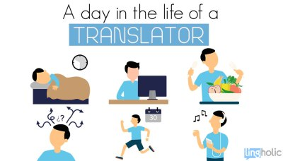 A Day in the Life of a Translator - Lingholic