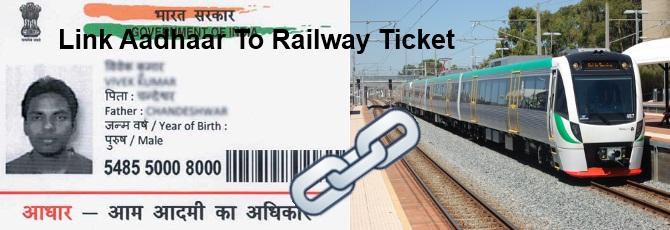 link aadhaar with railway ticket