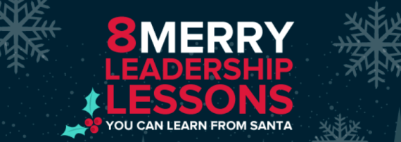 8 merry leadership lessons you can learn from Santa