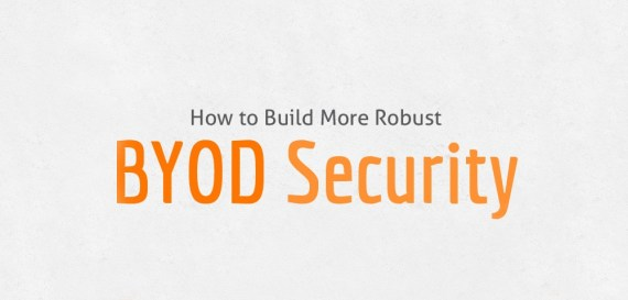 How to build more robust BYOD security